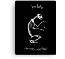 I'm Late Canvas Print