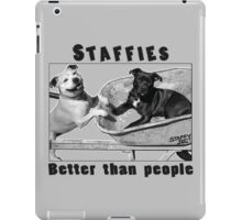 Staffies Better than people iPad Case/Skin