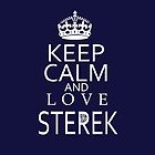 Keep Calm and love STEREKTeen Wolf by morigirl