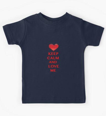 Keep Calm and Love Me Kids Tee