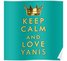 Keep Calm and Love Yanis Poster