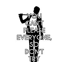 You can't please everyone... by Spread-Love