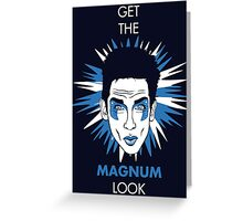 Get the Magnum look Greeting Card