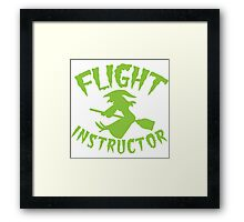 Witch on a broomstick FLIGHT INSTRUCTOR Framed Print
