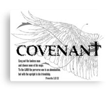Covenant: Envy Not the Lawless Canvas Print