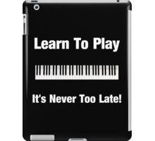 Learn To Play Keyboards iPad Case/Skin