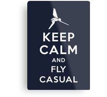 Keep Calm and Fly Casual Metal Print