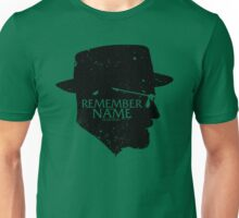 Remember my Name Unisex T-Shirt