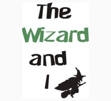 The Wizard and I by BethM93