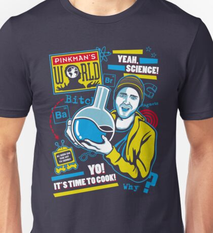 Pinkman's World Unisex T-Shirt