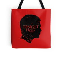 Tonight is the Night Tote Bag
