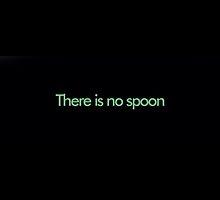 There is no spoon. by SplinterEffekt