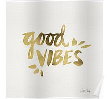 Good Vibes - Gold Ink Poster