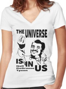 The Universe Is In Us - Neil DeGrasse Tyson T Shirt Women's Fitted V-Neck T-Shirt