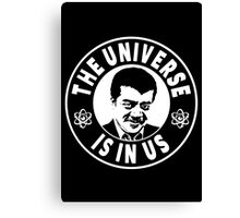 The Universe Is In Us - Neil DeGrasse Tyson  Canvas Print