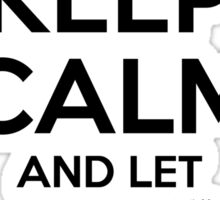 Keep Calm and Let Lance Handle It Sticker