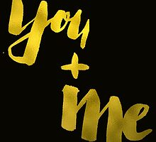 You and Me by sadiesavesit