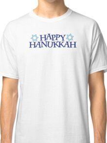 Happy Hanukkah Classic T-Shirt