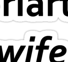 Moriarty's wife Sticker