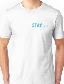 Stay Smart Unisex T-Shirt