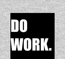 DO WORK Unisex T-Shirt