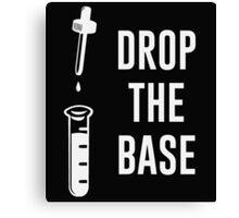 Drop the Bass Chemistry Base Canvas Print