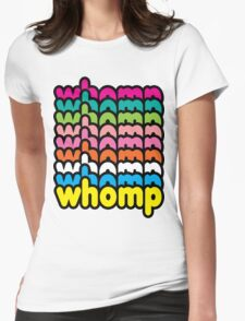 Whomp Whomp Whomp Womens Fitted T-Shirt