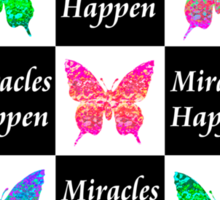 BLACK BUTTERFLY MIRACLES HAPPEN DESIGN Sticker
