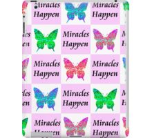PINK BUTTERFLY MIRACLES HAPPEN DESIGN iPad Case/Skin