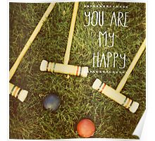 You Art My Happy Poster