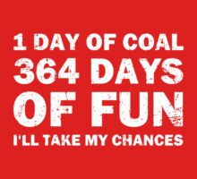 Christmas Coal VS 364 Days of Fun by TheShirtYurt