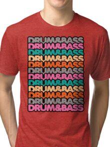 Drum & Bass (fierce) Tri-blend T-Shirt