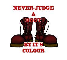 Never Judge a Boot by it's Colour - plain Photographic Print