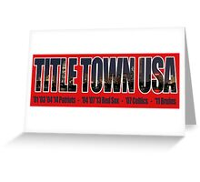 TITLE TOWN USA - New England Patriots, Boston Red Sox, Bruins, Celtics Greeting Card