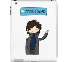 Sherlock #Not Dead iPad Case/Skin