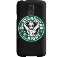 2nd Starbucks to the Right Samsung Galaxy Case/Skin