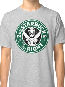 2nd Starbucks to the Right Classic T-Shirt