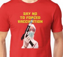 Forced Vaccination Unisex T-Shirt