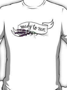 ready to run T-Shirt