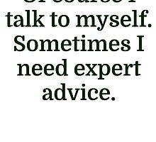 Talk To Myself by evahhamilton