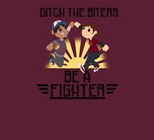 Ditch The Biters, Be A Fighter T-Shirt
