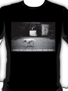 Diary of a Stray Dog 2006-20XX #015 T-Shirt
