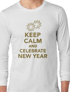 Keep calm and celebrate new year Long Sleeve T-Shirt