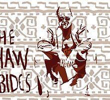 The Shaw Abides by Travis Martin