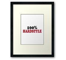 100% Hardstyle Framed Print