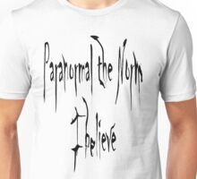 Paranormal the Norm T-shirt #2 Unisex T-Shirt