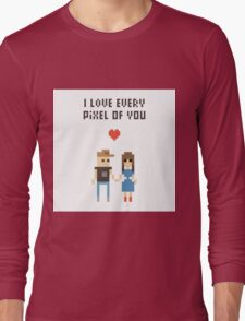 I Love every pixel of you! Long Sleeve T-Shirt