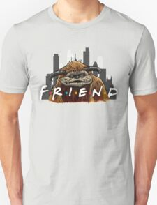 He'll Be There For You  Unisex T-Shirt
