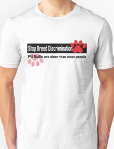 Pit Bull Breed Discrimination T-Shirt