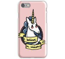 I Believe in Unicorns iPhone Case/Skin